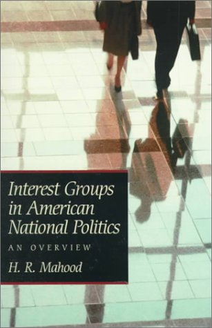9780139140600: Interest Groups in American National Politics:an Overview