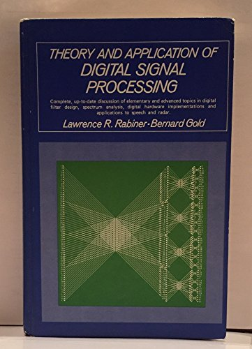 9780139141010: Theory and Application of Digital Signal Processing