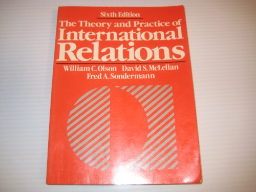 9780139144813: Theory and Practice of International Relations