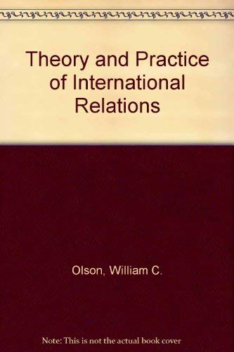 9780139144998: Theory and Practice of International Relations
