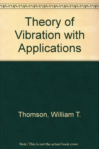 9780139145490: Theory of Vibration with Applications
