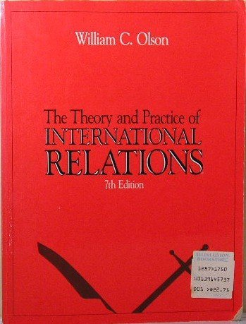 9780139145735: Theory and Practice of International Relations