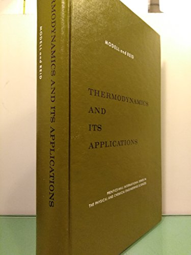 9780139148613: Thermodynamics and Its Applications in Chemical Engineering (Prentice-Hall international series in the physical and chemical engineering sciences)