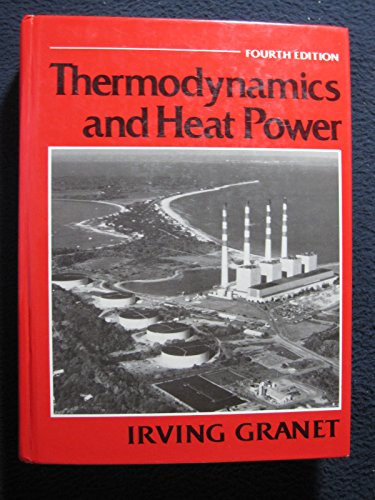 9780139149207: Thermodynamics and Heat Power