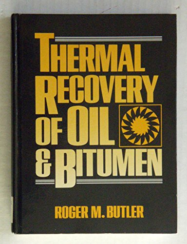 9780139149535: Thermal Recovery of Oil and Bitumen