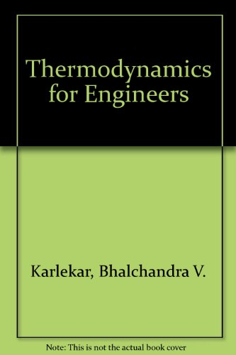 9780139149795: Thermodynamics for Engineers