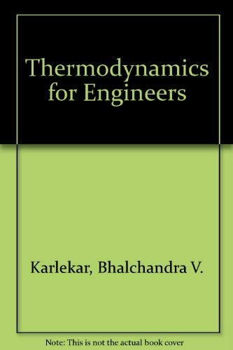9780139149863: Thermodynamics for Engineers