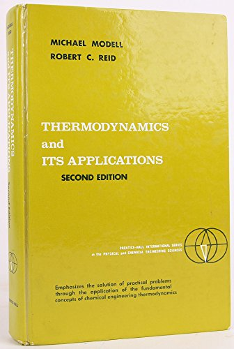 9780139150173: Thermodynamics and Its Applications (Prentice-Hall International Series in the Physical and Chemical Engineering Sciences)