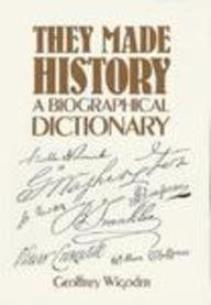 9780139152573: They Made History: A Biographical Dictionary