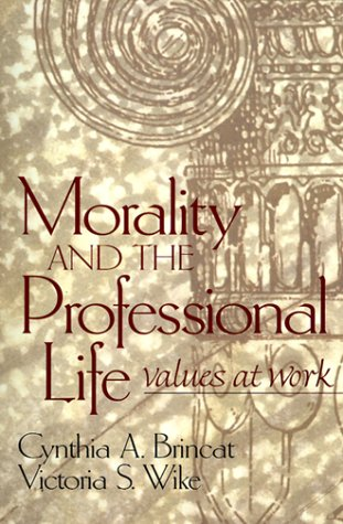 9780139157295: Morality and the Professional Life: Values at Work
