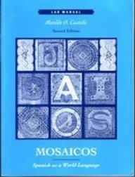 9780139158858: Mosaicos: Spanish As a World Language : Lab Manual