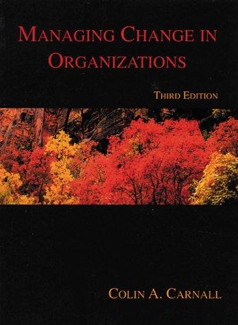 9780139162978: Managing Change in Organisations, 3rd Ed.
