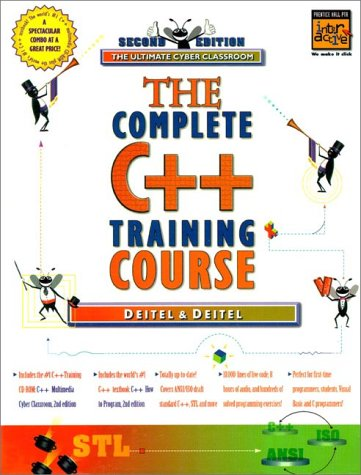 9780139163050: The Complete C++ Training Course: The Ultimate Cyber Classroom (Prentice Hall Complete Training Courses)
