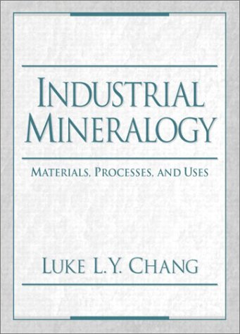 9780139171550: Industrial Mineralogy: Materials, Processes, and Uses