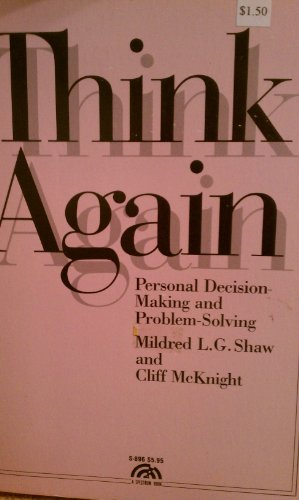 9780139174438: Think Again: Personal Problem Solving and Decision Making