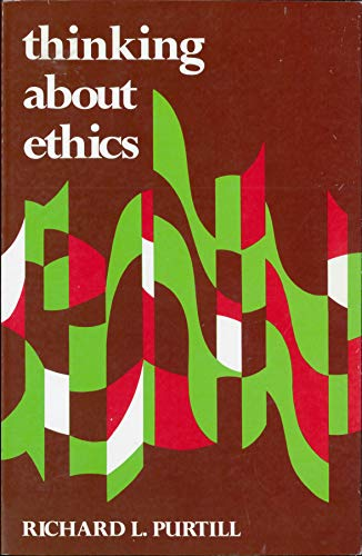 9780139177163: Thinking About Ethics