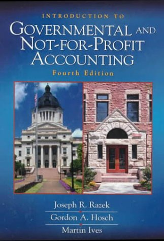 9780139178733: Introduction to Governmental and Not-For-Profit Accounting (4th Edition)