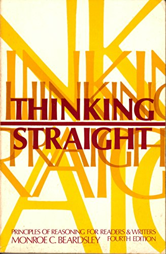 9780139182273: Thinking Straight; Principles of Reasoning for Readers and Writers