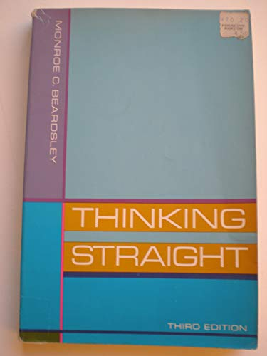 9780139182358: Thinking straight;: Principles of reasoning for readers and writers