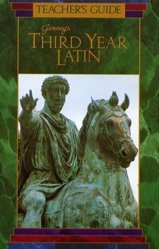 Teacher's Guide: Jenney's Third Year Latin (Jenney's: Jenney Jr., Charles;