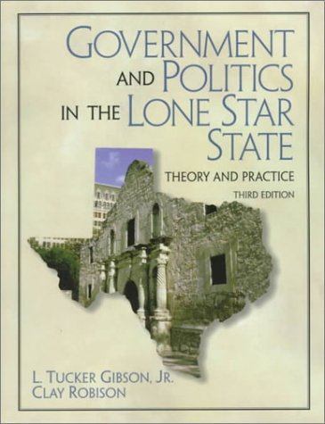 9780139192913: Government and Politics in the Lone Star State: Theory and Practice