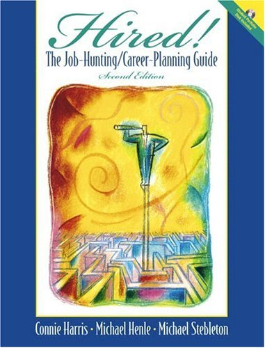 9780139193170: Hired! The Job-Hunting/Career-Planning Guide with Portfolio Disk (2nd Edition)