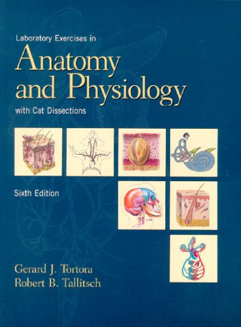 9780139203237: Laboratory Exercises in Anatomy and Physiology with Cat Dissection (6th Edition)