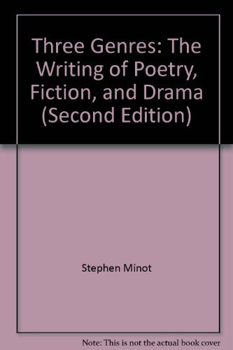 9780139203480: Three Genres: The Writing of Poetry, Fiction, and Drama (Second Edition)
