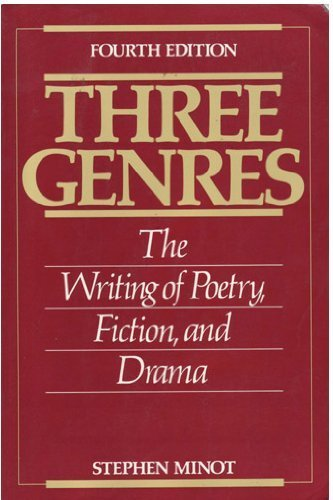 9780139204302: Three Genres: The Writing of Poetry, Fiction, and Drama
