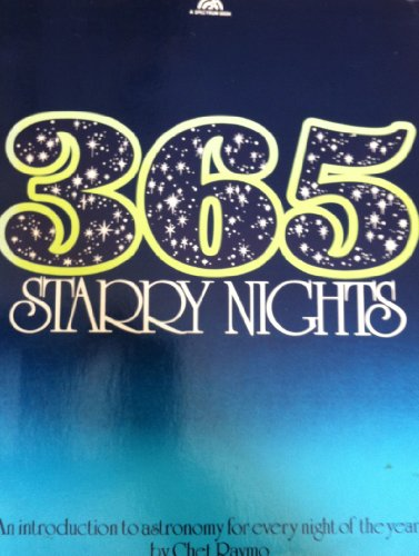 9780139205200: 365 Starry Nights: An Introduction to Astronomy for Every Night of the Year