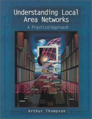 9780139212222: Understanding Local Area Networks: A Practical Approach