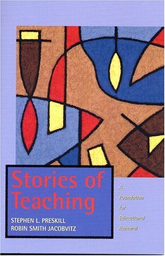 9780139212482: Stories of Teaching: A Foundation for Educational Renewal