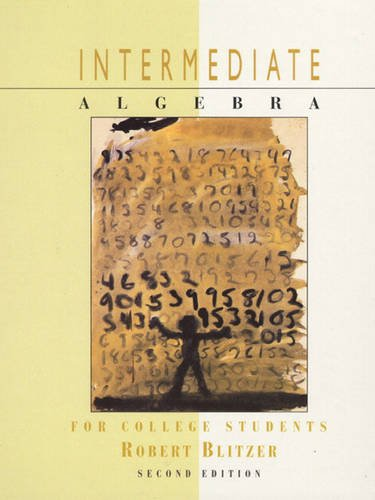 9780139212550: Intermediate Algebra for College Students