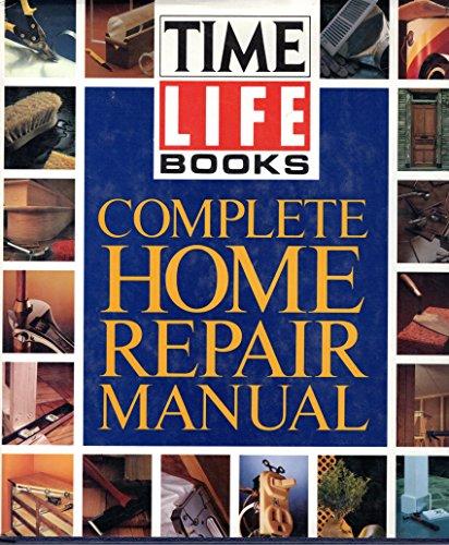 9780139216367: Time-Life Complete Home Repair Manual