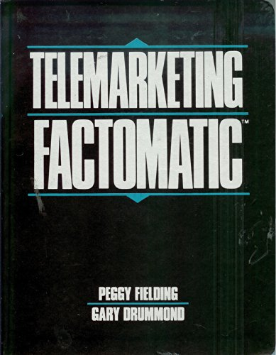 Telemarketing Factomatic (Prentice Hall Essence of Management Series): Fielding, Peggy, Drummond, ...