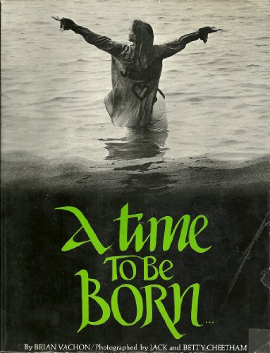 9780139220210: A time to be born