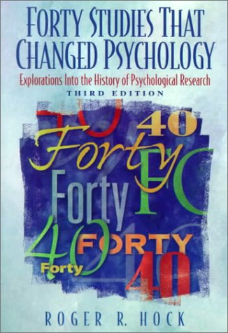 9780139227257: Forty Studies That Changed Psychology: Explorations into the History of Psychological Research