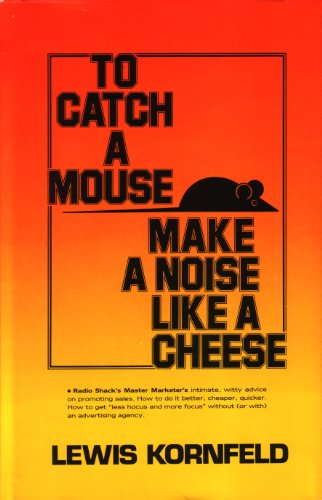 9780139229305: To Catch a Mouse Make a Noise Like a Cheese