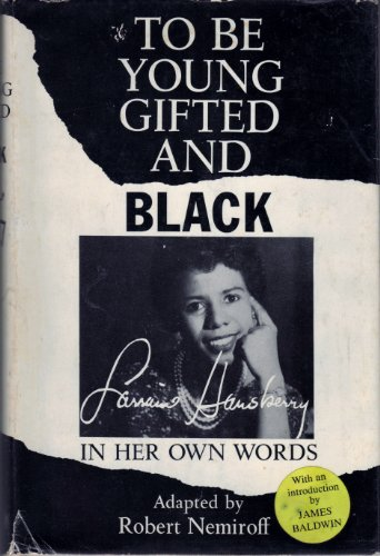 an introduction to the literature by lorraine hansberry Playwright and activist lorraine hansberry wrote a raisin in the sun and was the first black playwright and the youngest american to win a new york critics' circle award lorraine hansberry was.
