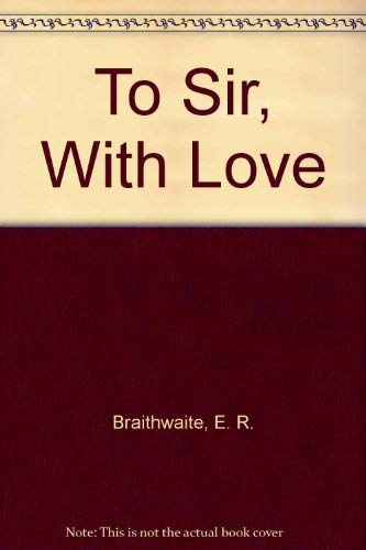 9780139230370: To Sir, With Love
