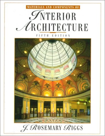9780139232282: Materials and Components of Interior Architecture