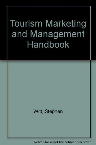 Tourism Marketing and Management Handbook: Stephen Witt
