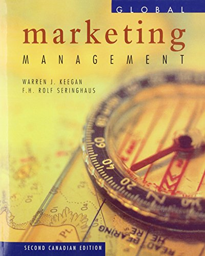 9780139235665: Global Marketing Management, Canadian 2/E by Keegan, Warren; Seringhaus, Rolf