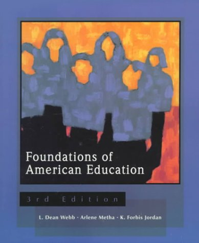 9780139238710: Foundations of American Education (3rd Edition)