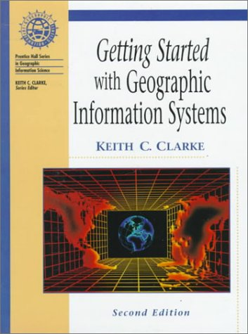 9780139238895: Getting Started with Geographic Information Systems (2nd Edition)