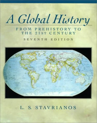 9780139238970: A Global History: From Prehistory to the 21st Century (7th Edition)