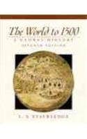 9780139239052: The World to 1500: A Global History: Prehistory to the Present