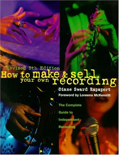 9780139239472: How to Make and Sell Your Own Recording