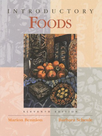 Introductory Foods (11th Edition): Bennion, Marion, Scheule,