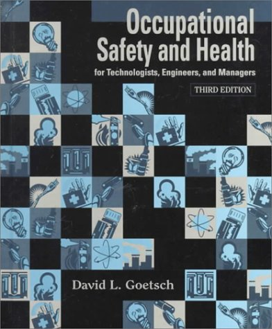 9780139240850: Occupational Safety and Health: for Technologists, Engineers, and Managers
